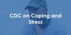 CDC on coping and stress