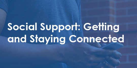 getting and staying connected