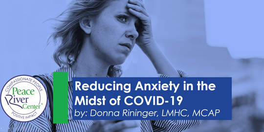 woman looking anxious - reducing anxiety in the midst of covid-19
