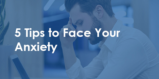 man looking anxious - 5 tips to face your anxiety