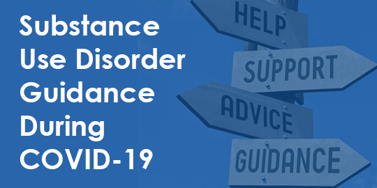 substance use disoder guidance during covid-19