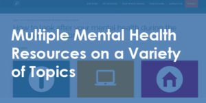 Multiple Mental Health Resources on a Variety of Topics